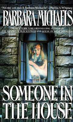 Someone in the House, BARBARA MICHAELS