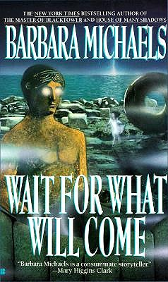 Image for Wait for What Will Come