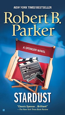 Stardust (Spenser), ROBERT B. PARKER