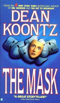 The Mask, Koontz, Dean