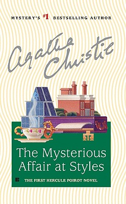 Image for The Mysterious Affair at Styles (Hercule Poirot)