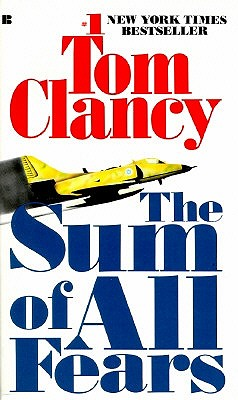 The Sum of All Fears (Jack Ryan Novels), Clancy, Tom