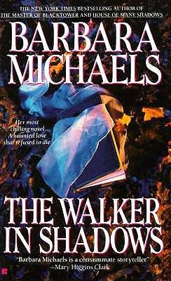 The Walker in Shadows, BARBARA MICHAELS