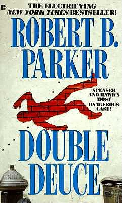 Double Deuce (Spenser), Parker, Robert B.