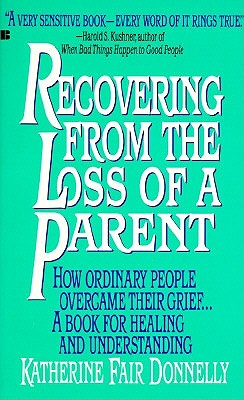 Image for RECOVERING FROM THE LOSS OF A CHILD OVERCOMING GRIEF