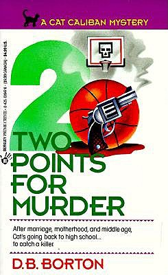 Two Points for Murder (A Cat Caliban Mystery), Borton, D. B.