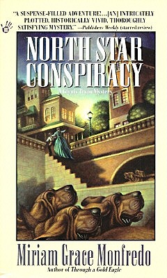 North Star Conspiracy, Monfredo, Miriam Grace