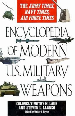 Image for Encyclopedia of Modern U.S. Military Weapons