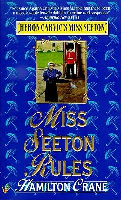 Miss Seeton Rules, Crane, Hamilton