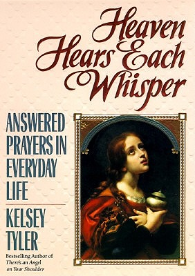 Image for Angels, Miracles and Answered Prayers: Answered Prayers in Everyday Life - Volume II
