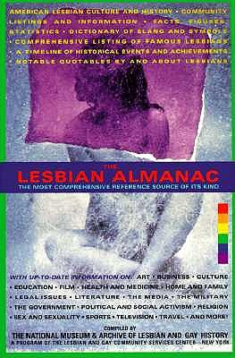The Lesbian Almanac: The most comprehensive reference, Lesbian and Gay Community