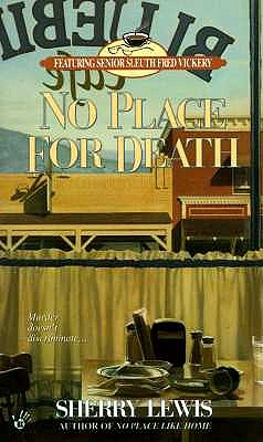 No Place for Death, SHERRY LEWIS