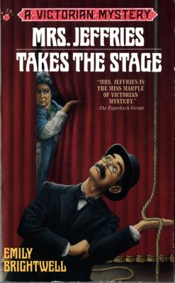 Image for Mrs. Jeffries Takes the Stage (Victorian Mystery)