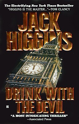Drink with the Devil, Higgins, Jack