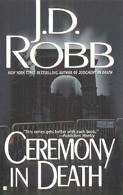 Ceremony in Death (In Death (Paperback)), J. D. ROBB, NORA ROBERTS