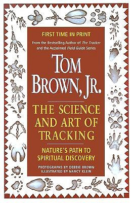 Image for SCIENCE AND ART OF TRACKING, THE NATURE'S PATH TO SPIRITUAL DISCOVERY