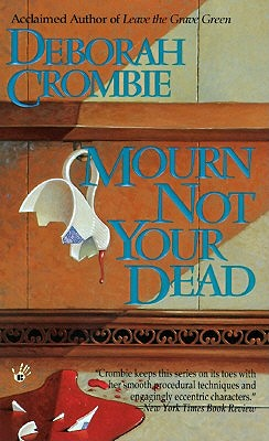 Mourn Not Your Dead, Crombie, Deborah E.