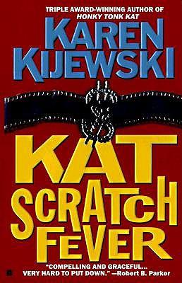 Kat Scratch Fever, Kijewski, Karen