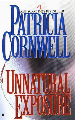 Image for Unnatural Exposure (Bk 8 Kay Scarpetta Series)