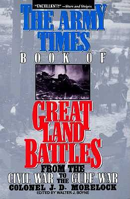Image for Army Times Book of Great Land Battles