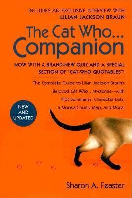 CAT WHO COMPANION, BRAUN, LILIAN       (SHARON A. FEASTER)