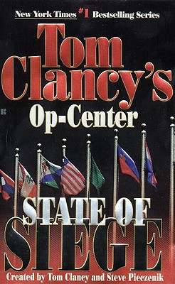 Tom Clancy's Op-Center: State of Siege, Clancy, Tom; Pieczenik, Steve