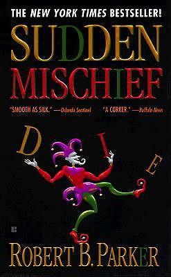 Sudden Mischief (Spenser), ROBERT B. PARKER