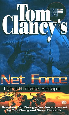 Image for The Ultimate Escape (Tom Clancy's Net Force; Young Adult, No. 4)