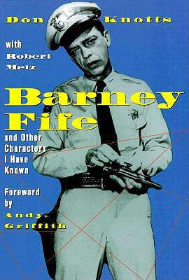 Barney Fife and Other Characters I Have Known (Signed), Knotts, Don
