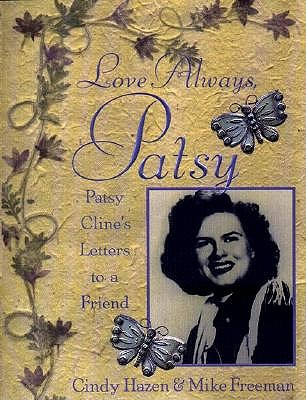 Image for Love Always, Patsy : Patsy Cline's Letters to a Friend