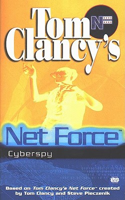 Image for Cyberspy (Tom Clancy's Net Force; Young Adults, No. 8)