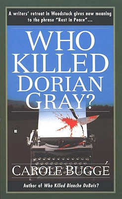 Who Killed Dorian Gray?, Bugge, Carole