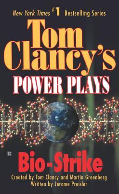 Bio-Strike  [Power Plays], Tom Clancy
