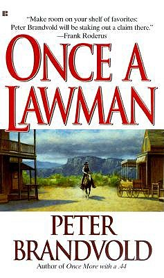 Once A Lawman, Brandvold, Peter