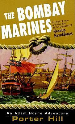 The Bombay marines (Adam Horne Adventures), Hill, Porter