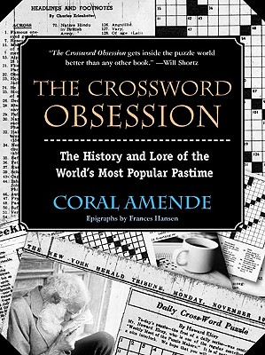 Image for The Crossword Obsession: The History and Lore of the World's Most Popular Pastime