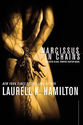 Narcissus in Chains, Hamilton, Laurell K.