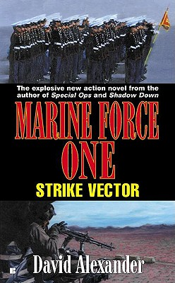 Image for Marine Force One Book 2: Strike Vector