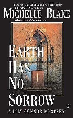Earth Has No Sorrow, Blake, Michelle