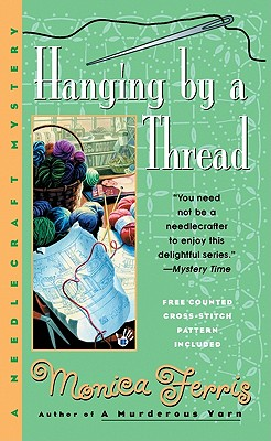 Image for Hanging by a Thread (A Needlecraft Mystery)