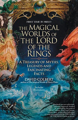 "Image for ""The Magical Worlds of Lord of the Rings: The Amazing Myths, Legends and Facts Behind the Masterpiece"""