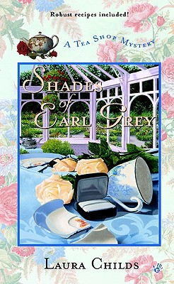 Shades of Earl Grey (A Tea Shop Mystery), LAURA CHILDS