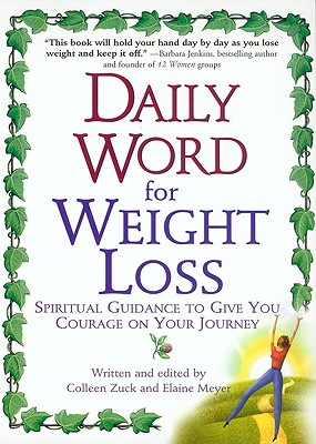 Image for Daily Word for Weight Loss: Spiritual Guidance to Give You Courage on Your Journey