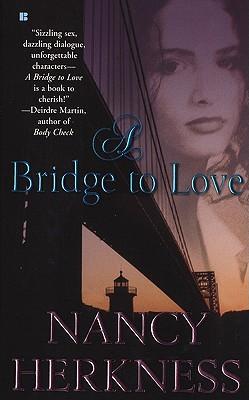 Image for A Bridge To Love (Berkley Sensation)