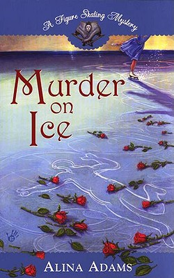 Murder on Thin Ice, Adams, Alina