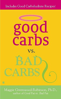 Image for Good Carbs Vs. Bad Carbs