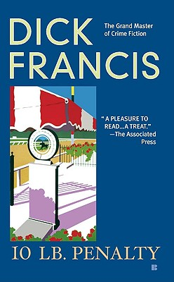 Image for 10 lb Penalty (A Dick Francis Novel)