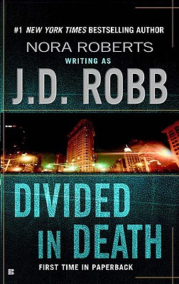 Divided In Death In Death Series #18, J.D. Robb