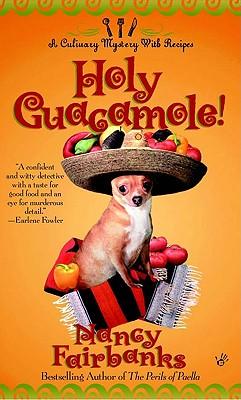 Holy Guacamole! (Culinary Food Writer), Nancy  Fairbanks