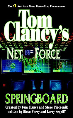 Springboard: Net Force 09, Steve  Perry